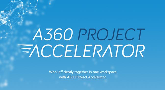 A360 project accelerator