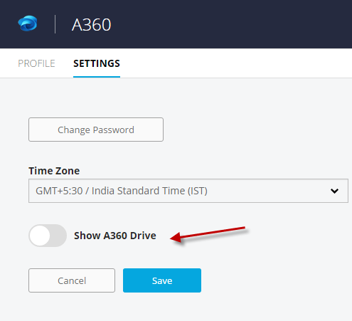 "Navigate to Settings – Enable ""Show A360 Drive"" and click Save."